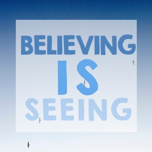 believing-is-seeing